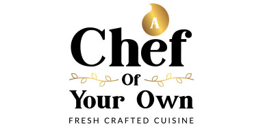 A Chef of Your Own